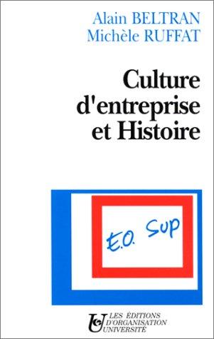 Culture d'entreprise et histoire par Beltran