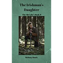 The Irishman's Daughter: The McCabes Book 8