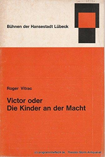 Programmheft Victor oder Die Kinder an der Macht. Erstaufführung 28. Februar 1970. Lübecker Theaterblätter 1969 / 70 Heft 16