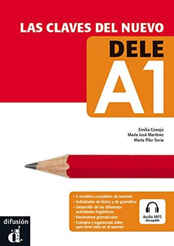 Las claves del nuevo DELE A1 (Texto Español) (Ele - Texto Español)