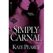 Simply Carnal (The House of Pleasure)
