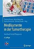 Medikamente in der Tumortherapie: Handbuch für die Pflegepraxis -