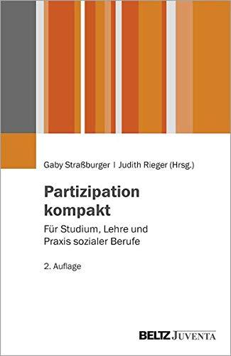 Partizipation kompakt: Für Studium, Lehre und Praxis sozialer Berufe. 2. Auflage