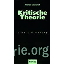 Kritische Theorie: Eine Einführung (Theorie.org)