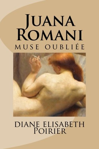 Juana Romani  muse oublie