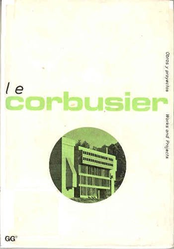 Le Corbusier (Obras y proyectos)