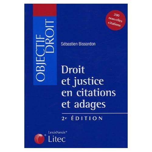 Droit et justice en citations et adages (ancienne édition)