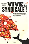 Vive la syndicale ! par Goutte