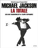 Michael Jackson, LA TOTALE - Les 263 chansons et 41 clips expliqués
