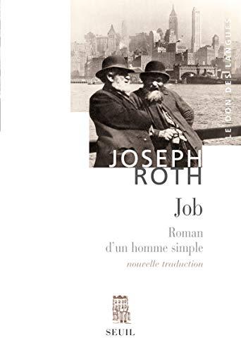 Job. Roman d'un homme simple