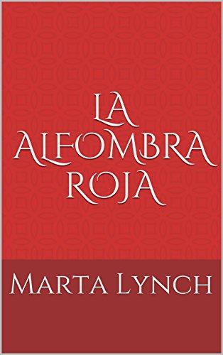 La alfombra roja por Marta Lynch