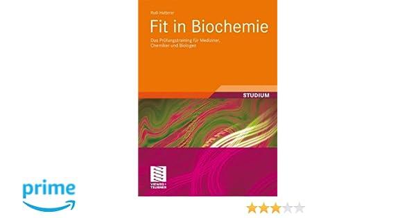 Fit in Biochemie: Das Prüfungstraining für Mediziner, Chemiker und ...