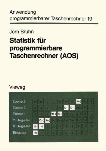 Statistik für programmierbare Taschenrechner (Aos) (Anwendung programmierbarer Taschenrechner, Band 21)