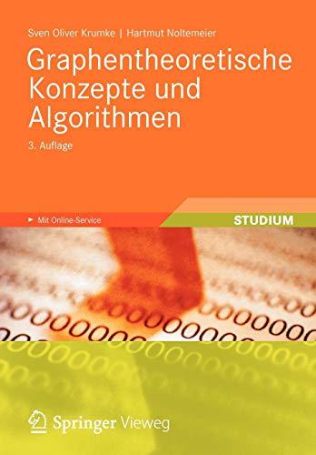 Graphentheoretische Konzepte und Algorithmen (Leitf Den Der Informatik) (German Edition) (Leitfaden der Informatik)