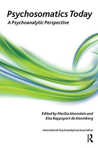 Psychosomatics Today: A Psychoanalytic Perspective (The International Psychoanalytical Association Psychoanalytic Ideas and Applications Series) (English Edition) -