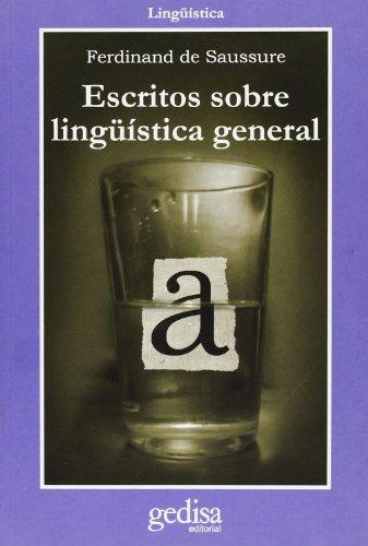 Escritos de linguística general (Linguistica) por Ferdinand De Saussure