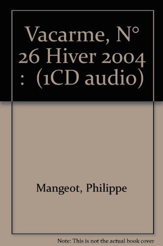 Vacarme, numro 26 - Hiver 2004 (+ 1 CD)