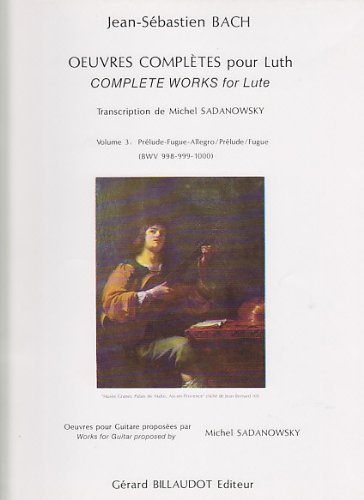 BILLAUDOT BACH J.S. - OEUVRES COMPLETES POUR LUTH VOL.3 - GUITARE Partition classique Guitare - luth Guitare