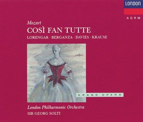 Mozart Wa-Cosi Fan Tutte-T Berganza-P Lorengar-Choeur Royalo Pera Covent Gar-London Phil Orch-Solti