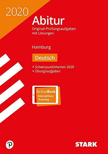 STARK Abiturprüfung Hamburg 2020 - Deutsch: Ausgabe mit ActiveBook