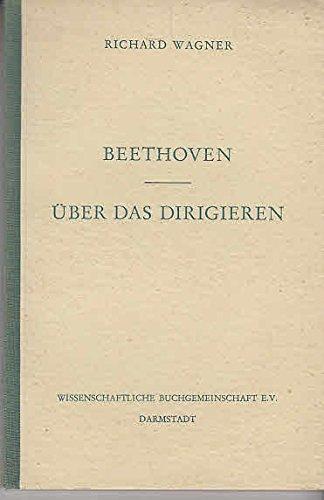 Beethoven. Über das Dirigieren.