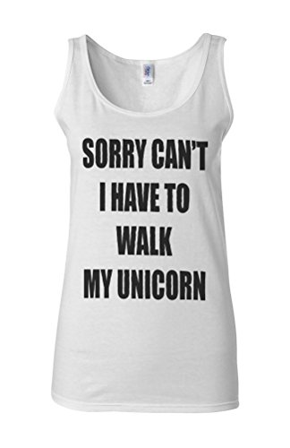 Sorry Can`t I Have To Walk My Unicorn Novelty White Femme Women Tricot de Corps Tank Top Vest **Blanc