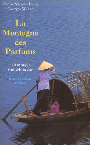 MONTAGNE DES PARFUMS par PEDRO NGUYEN LONG
