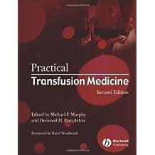 Practical Transfusion Medicine (English Edition)