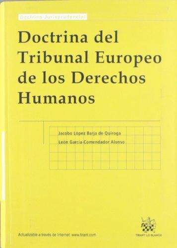 Doctrina del Tribunal Europeo de los Derechos Humanos por Jacobo López Barja de Quiroga