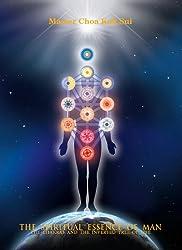 The Spiritual Essence of Man (English Edition)