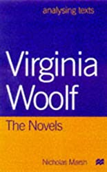 Virginia Woolf: The Novels (Analysing Texts)