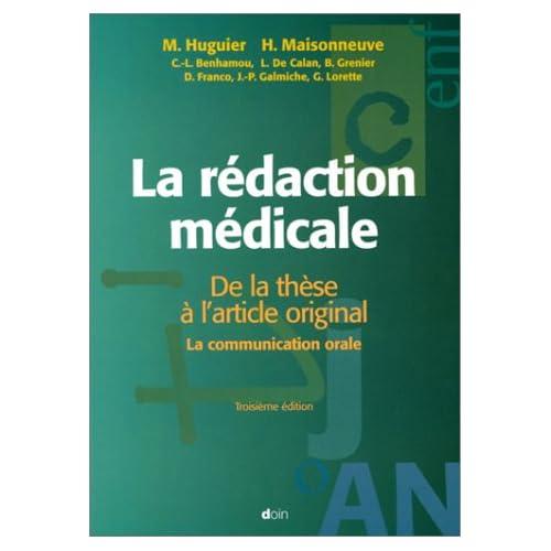 LA REDACTION MEDICALE. De la thèse à l'article original, La communication orale, 3ème édition