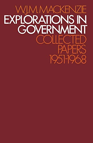Explorations in Government: Collected Papers: 1951-1968