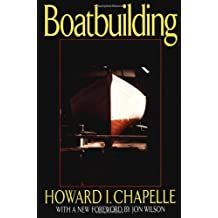 Boatbuilding – A Complete Handbook of Wooden Boat Construction