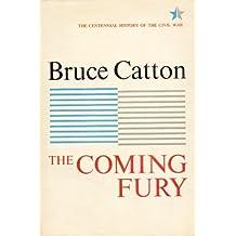 Coming Fury, Volume 1 (Centennial History of the Civil War) (English Edition)