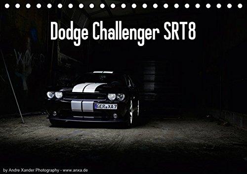 Dodge Challenger SRT8 (Tischkalender 2019 DIN A5 quer): Challenger (Monatskalender, 14 Seiten ) (CALVENDO Mobilitaet)