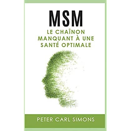 MSM: Le chaînon manquant à une santé optimale
