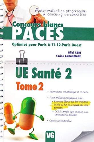 UE Santé 2 : Tome 2 optimisé pour Paris 6-11-12-Paris Ouest par Bilal Abdi