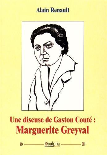 Une diseuse de Gaston Couté : Marguerite Greyval (1CD audio)