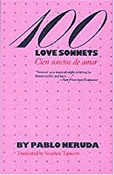 One Hundred Love Sonnets: Cien Sonetos De Amor (Texas Pan American Series)