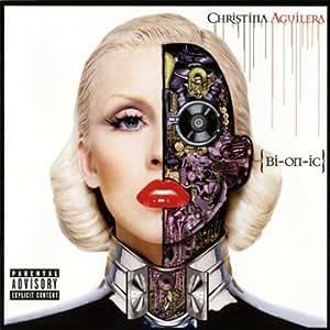 BIONIC (Explicit) by Christina Aguilera (2010) Audio CD