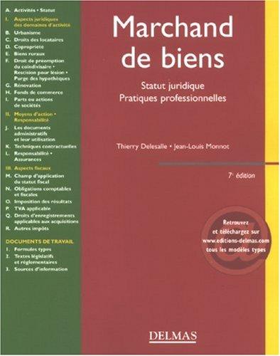 Marchand de biens : Statut juridique, pratiques professionnelles par Thierry Delesalle