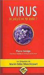 Virus : Dr Jekyll ou Mr Hyde ?