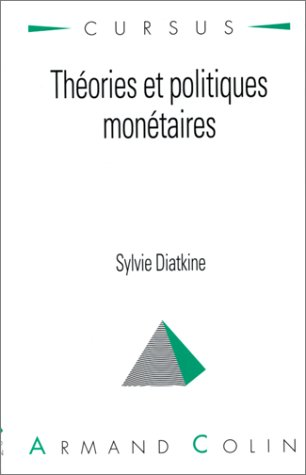 Théories et politiques monétaires