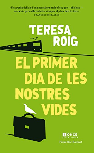 EL PRIMER DIA DE LES NOSTRES VIDES: Creus en els finals feliços? (Catalan Edition)