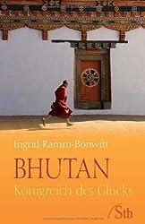 Bhutan - Königreich des Glücks