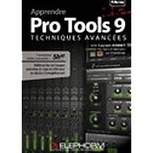 ELEPHORM APPRENDRE PRO TOOLS 9 - TECHNIQUES AVANCEES Computer Musik Avid - Pro Tools