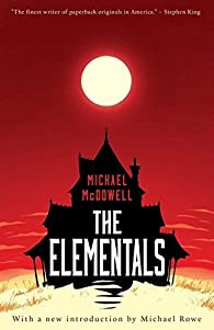 The Elementals by McDowell, Michael  Paperback par Michael Mcdowell