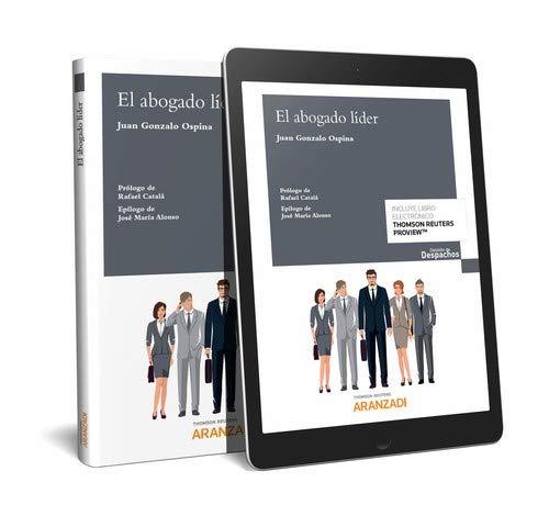 El abogado líder (Papel + e-book) (Gestión de Despachos) por Juan Gonzalo Ospina