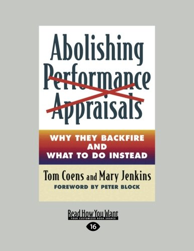 Abolishing Performance Appraisals (Large Print 16pt)